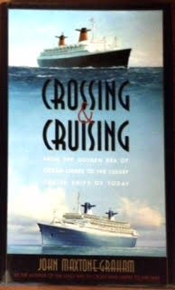 crossing-cruising-from-the-golden-era-of-ocean-liners-to-the-luxury-cruise-ships-of-today