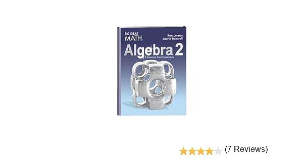 Amazon.com: BIG IDEAS MATH Algebra 2: Common Core Student Edition ...