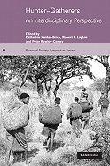 Read Online Hunter-Gatherers:; An Interdisciplinary Perspective [PB,2001] pdf epub