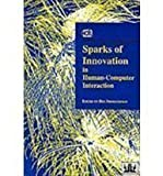 Sparks of Innovation in Human-Computer Interaction, , 1567500781