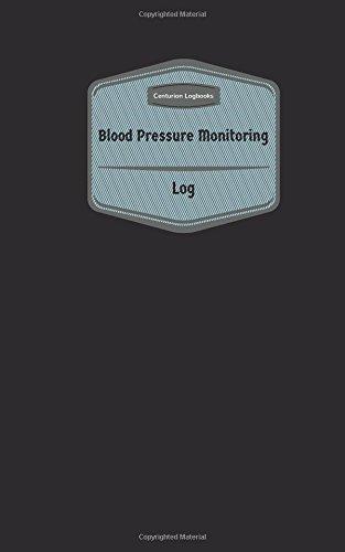 Download Blood Pressure Monitoring Log (Logbook, Journal - 96 pages, 5 x 8 inches): Blood Pressure Monitoring Logbook (Purple Cover, Small) (Centurion Logbooks/Record Books) pdf epub
