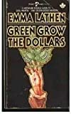 Green Grow the Dollars, Emma Lathen, 0671450492