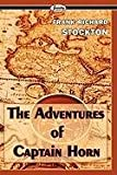The Adventures of Captain Horn, Frank Richard Stockton, 1604508434