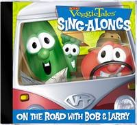 On the Road With Bob & Larry (Veggie Tales Sing A Long)