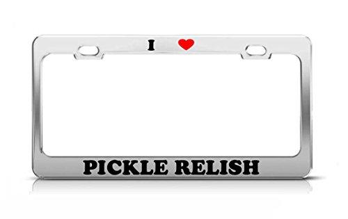 I HEART PICKLE RELISH Food Fruit Vegetable Metal License Plate Frame Tag Holder