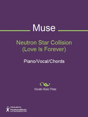 Neutron Star Collision (Love Is Forever) Sheet Music - Muse Piano Sheet Music