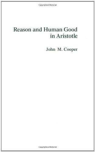 Reason and Human Good in Aristotle