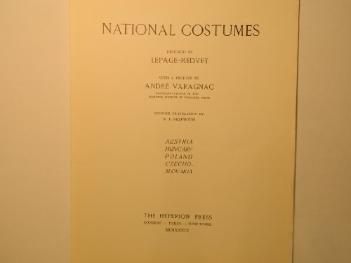 Poland National Costume (NATIONAL COSTUMES. Austria. Hungary. Poland. Czechoslovakia. Preface by Andre Varagnac. English Translation by S. P. Skipwith.)
