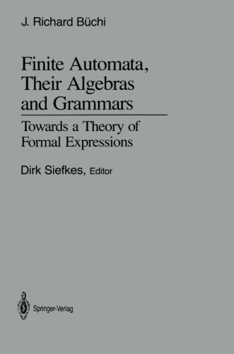 Finite Automata, Their Algebras and Grammars: Towards a Theory of Formal Expressions