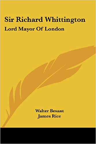Sir Richard Whittington: Lord Mayor Of London