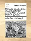 Memorial for John Duke of Argyll, Defender; Against Allan M'Lean of Drimnin, Pursuer, John Campbell Argyll, 1171379366