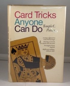 Card Tricks Anyone Can Do: A Mathematical Approach to Card Magic