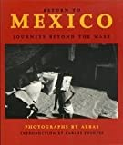 Return to Mexico: Journeys Beyond the Mask