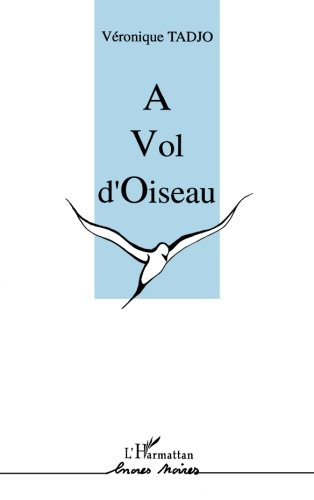 Price comparison product image A vol d'oiseau (Encres noires) (French Edition)