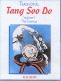 Traditional tang soo do jae chul shin amazon books traditional tang soo do volume i the essence fandeluxe Image collections