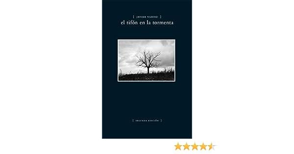 El tifón en la tormenta: Poemas eBook: Javier Vizoso: Amazon.es ...