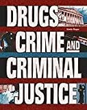 img - for Drugs, Crime, and Criminal Justice (Crime, Justice & Punishment) by Linda Bayer (2001-07-15) book / textbook / text book