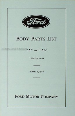 1928-1931 Ford Model A & AA Reprint Body Parts Book Car & Pickup (Ford Truck Parts Catalog)