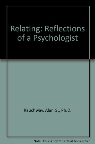 Relating: Reflections of a Psychologist