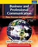 Business and Professional Communication: Plans, Processes, and Performance, 4/e