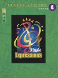 (Music Expressions Grade 6 (Middle School 1): Teacher Curriculum)