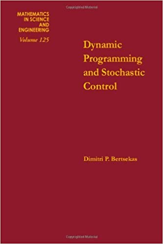 Dynamic programming and stochastic control, Volume 125 (Mathematics in Science and Engineering)