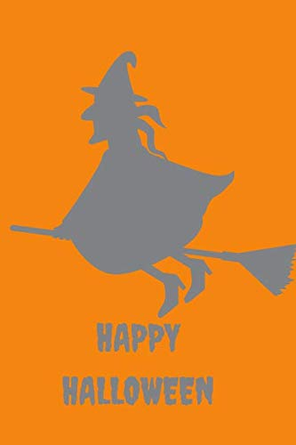 Happy  Halloween: Halloween Witch Themed Notebook -
