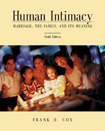 Human Intimacy: Marriage, the Family and Its Meaning (with InfoTrac) -  Frank D. Cox, Hardcover