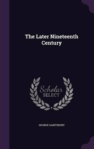 Download The Later Nineteenth Century PDF