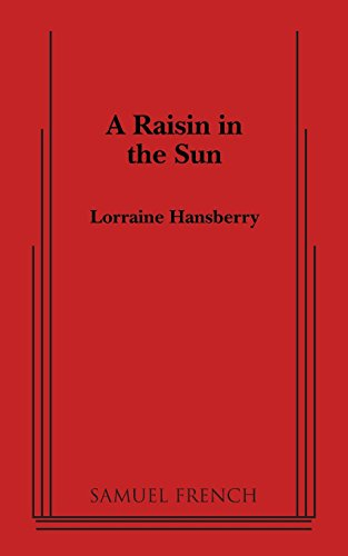Pdf Arts A Raisin in the Sun (Thirtieth Anniversary Edition)