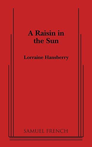A Raisin in the Sun (Thirtieth Anniversary Edition)