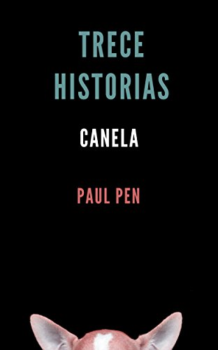 Trece historias: Canela (Spanish Edition)