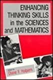 Enhancing Thinking Skills in the Sciences and Mathematics, Halpern, Diane F., 0805810536