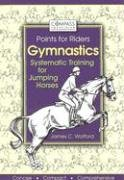 Gymnastics (Compass Equestrian Points for Riders) by Brand: Interpet Publishing