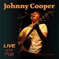 Johnny Cooper: Live at the Pub, Collector's Edition