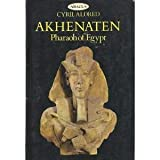 img - for Akhenaten, Pharaoh of Egypt: A New Study (New Aspects of Antiquity) book / textbook / text book