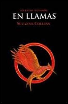 Los Juegos Del Hambre Vol 2 En Llamas Paperback 2018 Edition