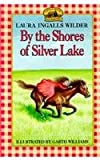 By the Shores of Silver Lake, L. Wilder, 0812419685