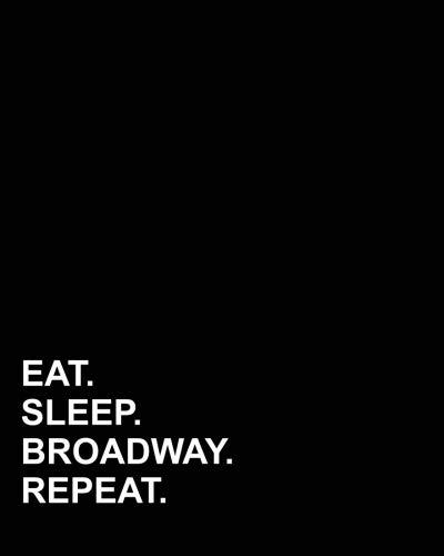 - Eat Sleep Broadway Repeat: Blank Guitar Tab Paper, Guitar Tab Manuscript Paper - 6 string guitar TAB clef -Sheet Music Paper / Music Sheet Blank / Music Sheet Music (Volume 56)