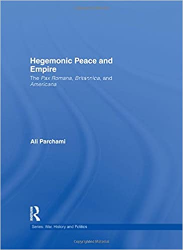 Amazon.com: Hegemonic Peace and Empire: The Pax Romana ...