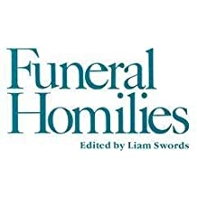 Funeral Homilies[FUNERAL HOMILIES][Paperback]