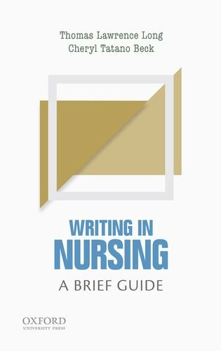 Writing in Nursing: A Brief Guide (Short Guides to Writing in the Disciplines)