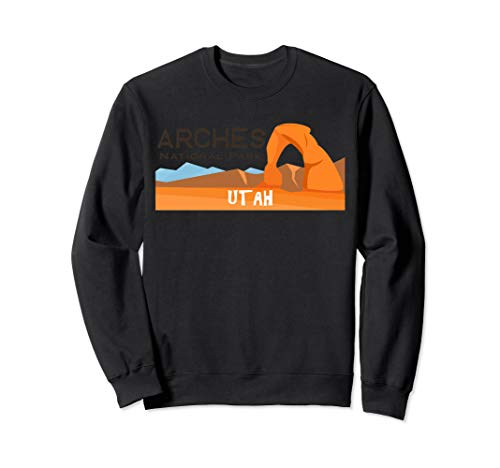 (Arches National Park Travel Utah Explore Earth Adventurer  Sweatshirt)