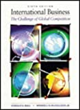 International Business : The Challenge of Competition, Ball, Donald A. and McCulloch, Wendell H., Jr., 0256166013