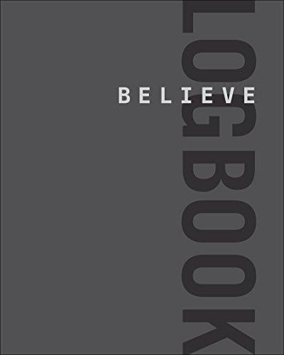 Believe Logbook (Believe Training - Fleshman Lauren