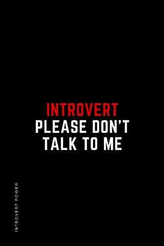 INTROVERT POWER Introvert Please don't talk to