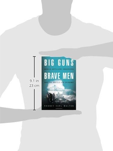 Big Guns Brave Men Mobile Artillery Observers And The Battle For Okina ...