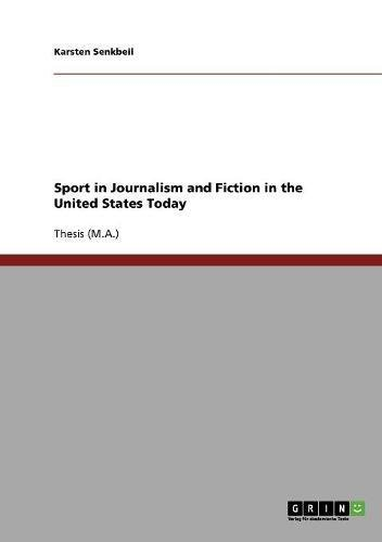 Sport in Journalism and Fiction in the United States Today by GRIN Verlag