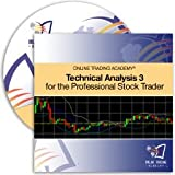 Technical Analysis 3 for the Professional Trader 2010