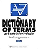 The Dictionary of Terms Used in the Safety Profession, Lack, Richard W., 1885581335